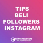 Tips Penting Sebelum Beli Followers Intagram